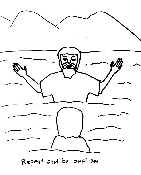 John the Baptist Say Repent and be Baptised Coloring Page